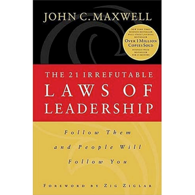 Book - 21 Irrefutable Laws of Leadership