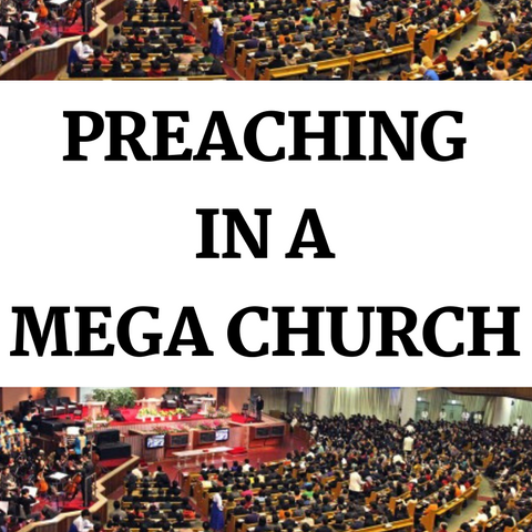 Preaching In A Mega Church!
