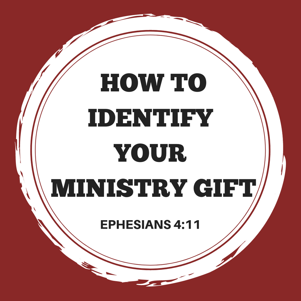 How To Identify Your Ministry Gift