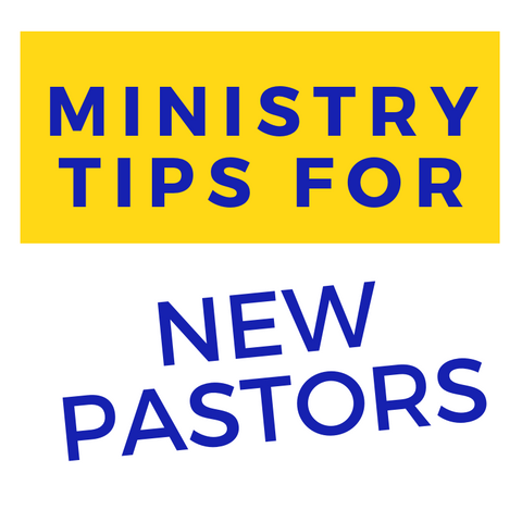 Ministry Tips For New Pastors
