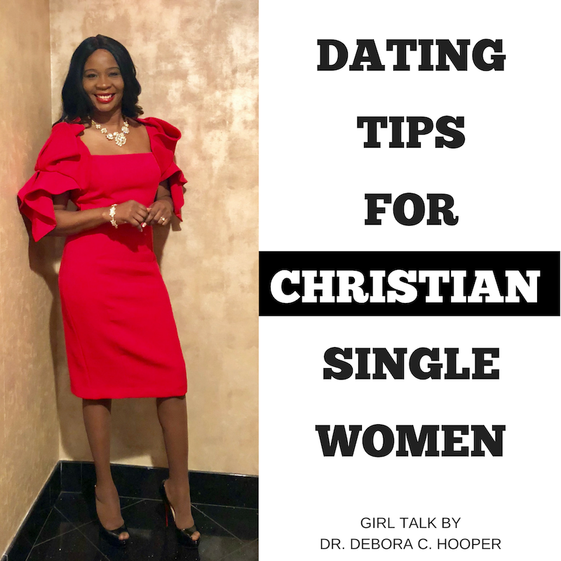 Dating Tips For Christian Single Women (Girl Talk)