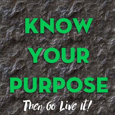 (Series) - Knowing Your Purpose!