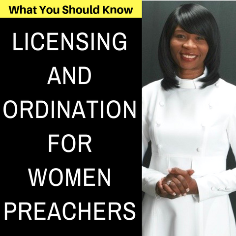 Licensing And Ordination For Women Preachers