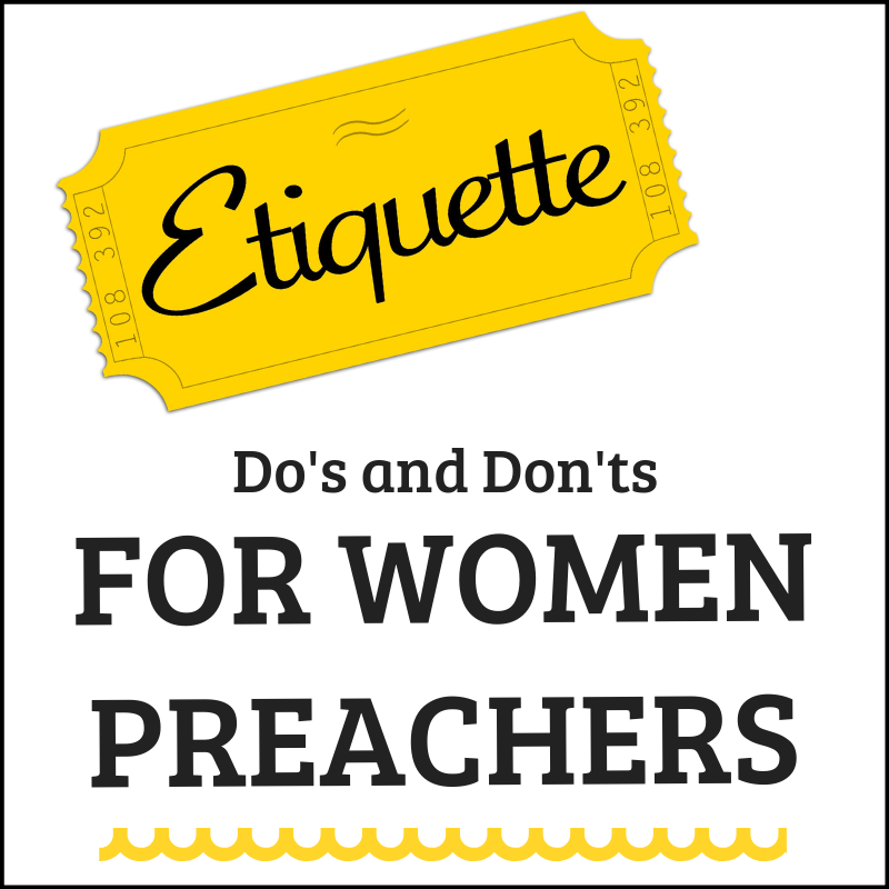 Ministry Etiquette  For Women Preachers