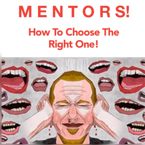 How To Choose The Right Mentor For You!