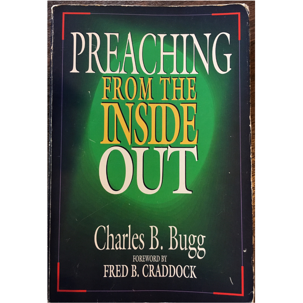 Book Review - Preaching From The Inside Out