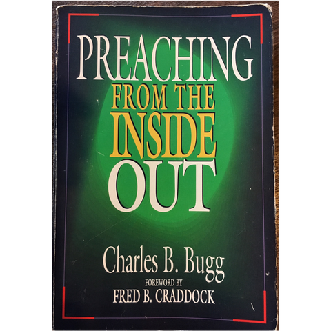 Book - Preaching From The Inside Out