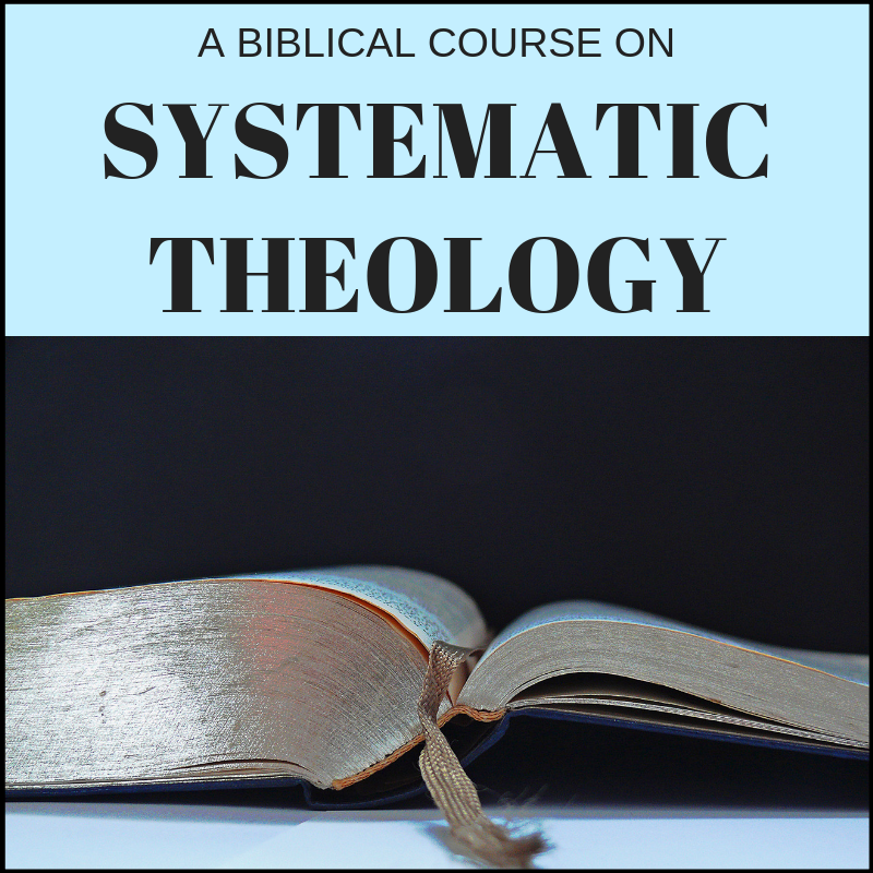 Course: Systematic Theology