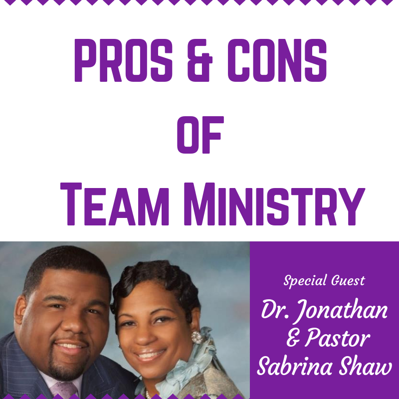 Pros & Cons Of Team Ministry