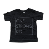 One Strong Kid Toddler Tee - Black (12-18m)
