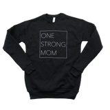 One Strong Mom Crewneck Fleece Sweater - Black