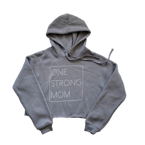 One Strong Mom Cropped Fleece Hoodie - Gray