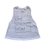 One Strong Mom Crop Racerback - White
