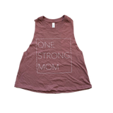One Strong Mom Crop Racerback - Mauve