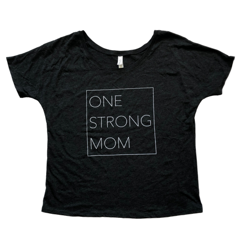 One Strong Mom Slouchy Tee - Dark Gray (S)