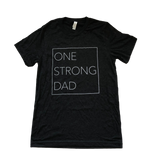 One Strong Dad Tee - Dark Gray