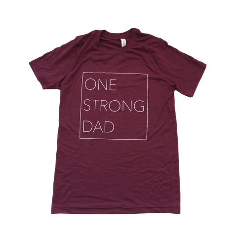 One Strong Dad Tee - Maroon