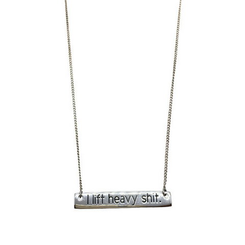 """I lift heavy shit."" Sterling Silver Bar Necklace"