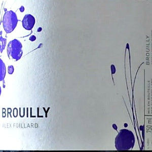 Alex Foillard Brouilly Beaujolais France, 2017, 750