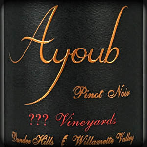 Ayoub Wines ??? Vineyards Pinot Noir Willamette Valley Oregon, 2014, 750