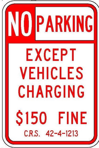 "Red ""EV Charging Only"" Colorado Penalty Sign"