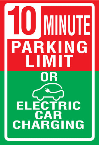 "Green/Red ""10 Minutes or EV Parking Only"" Sign"