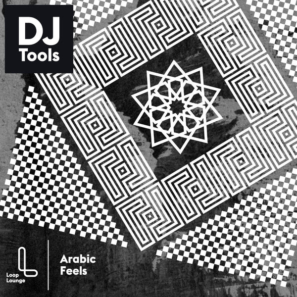 Arabic Feels, DJ Tools/Remix Sets by Loop Lounge