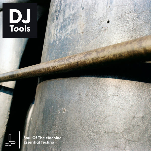 Soul Of The Machine: Essential Techno, DJ Tools/Remix Sets by Loop Lounge