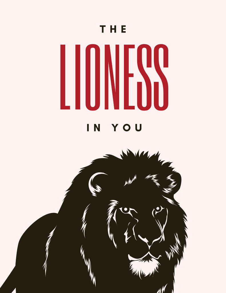 The Lioness In You