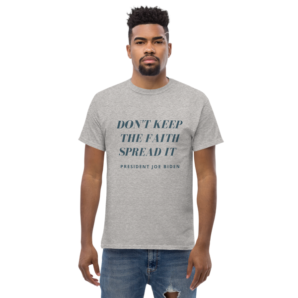 """Don't Keep The Faith Spread It"" Men's heavyweight tee"