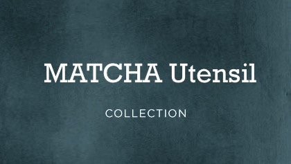 MATCHA Utensil Collection