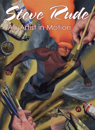 Steve Rude: Artist in Motion Limited Edition