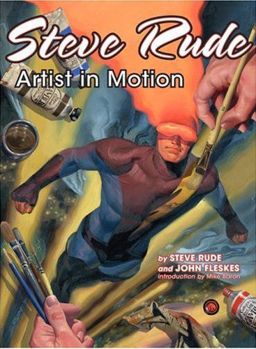 Steve Rude: Artist in Motion