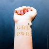 Girl Power Grl pwr Flash tattoo, inspirational metallic tattoo girlboss, gold metallic temporary tattoo women leader, bossladies temporary gold tattoo