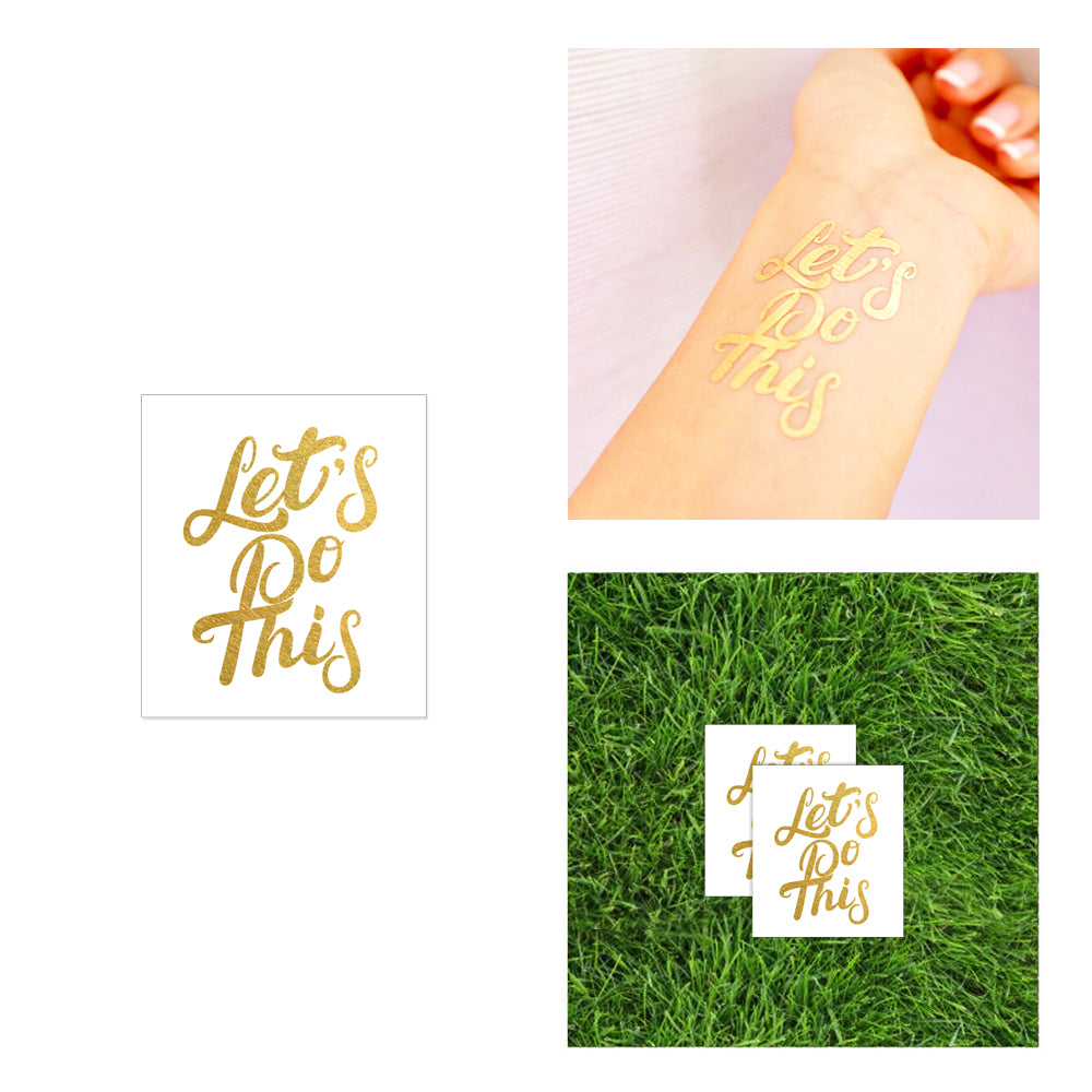 kets do this inspirational motivation sticker temporary tattoo, flash tattoo, gold metallic tattoo