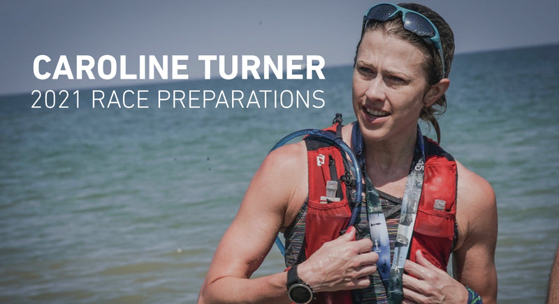 Caroline Turner - 2021 Race Preparations