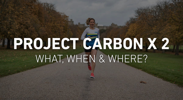 Project Carbon X 2 - What, When & Where?