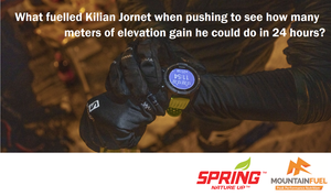 What fuelled Kilian Jornet when pushing to see how many meters of elevation gain he could do in 24 hours?