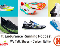 011: Endurance Sports Running - We Talk: Shoes Carbon Edition