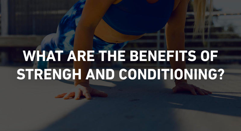 Benefits of Strength & Conditioning for Runners