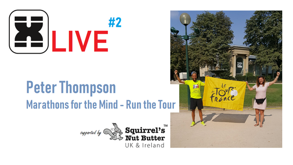 XMiles Live #2 | Peter Thompson - Run the Tour