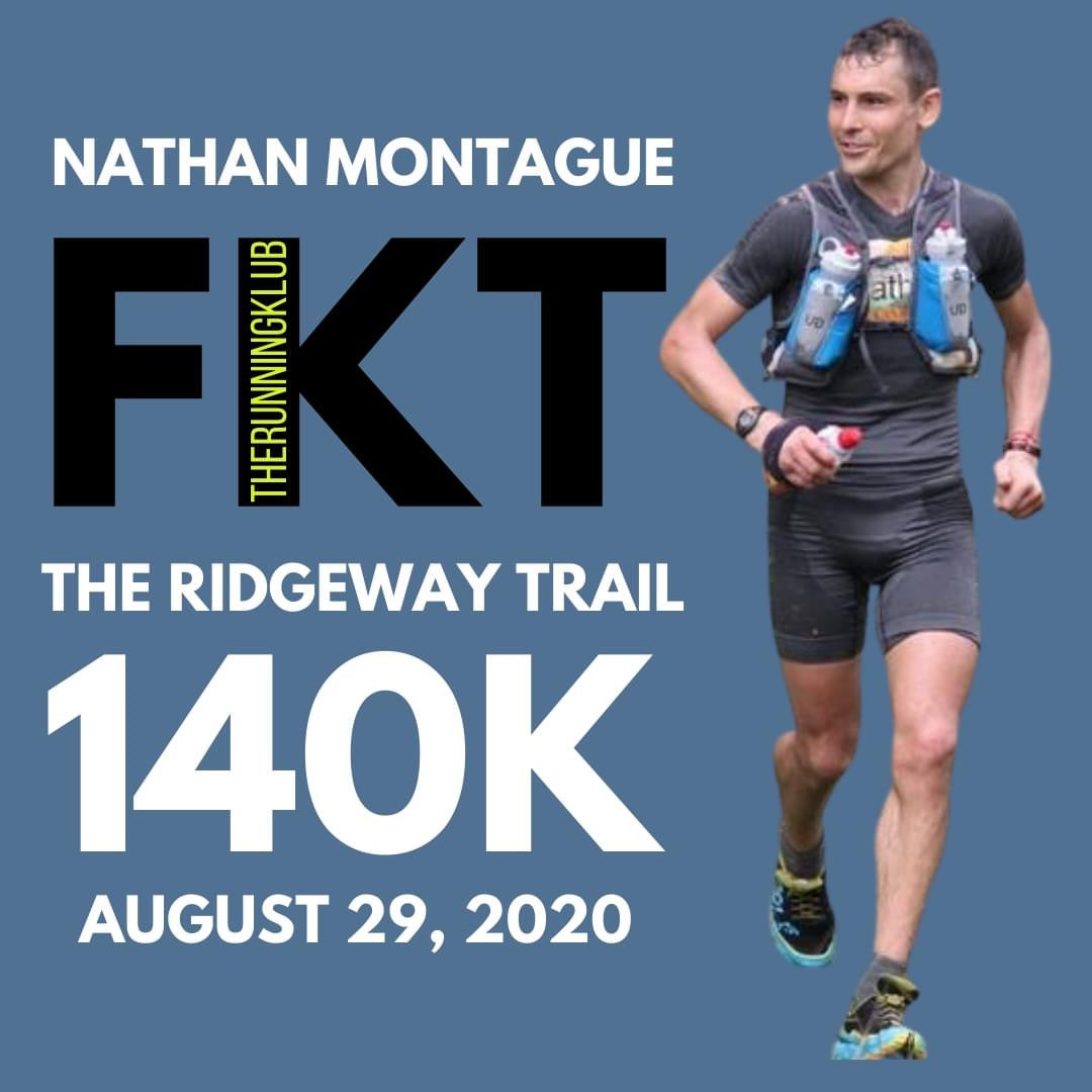 Nathan Montague - The Humanity Direct 'Full' Ridgeway FKT Attempt