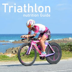 Nutrition Guide - Triathlon