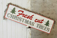 Fresh Cut Trees Sign - 48