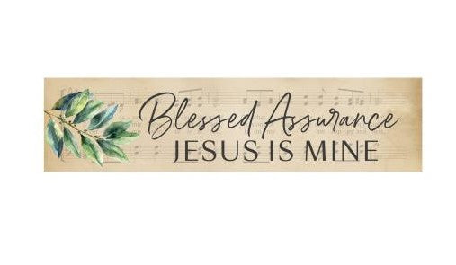 Blessed Assurance Little Sign