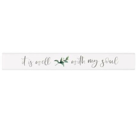 It Is Well With My Soul | Stick Sign