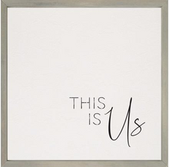 This Is Us | Framed & Textured Art