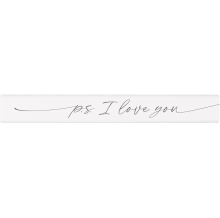 P.S. I Love You | Stick Sign