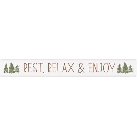 Rest, Relax & Enjoy | Stick Sign