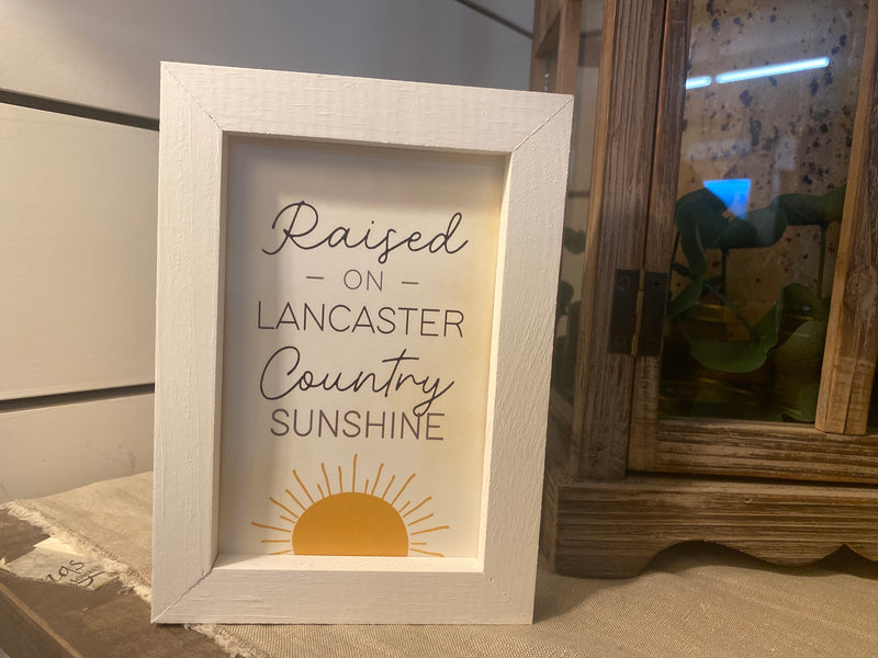 Raised in Lancaster Country Sunshine